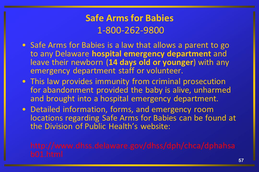 Safe Arms for Babies 1-800-262-9800