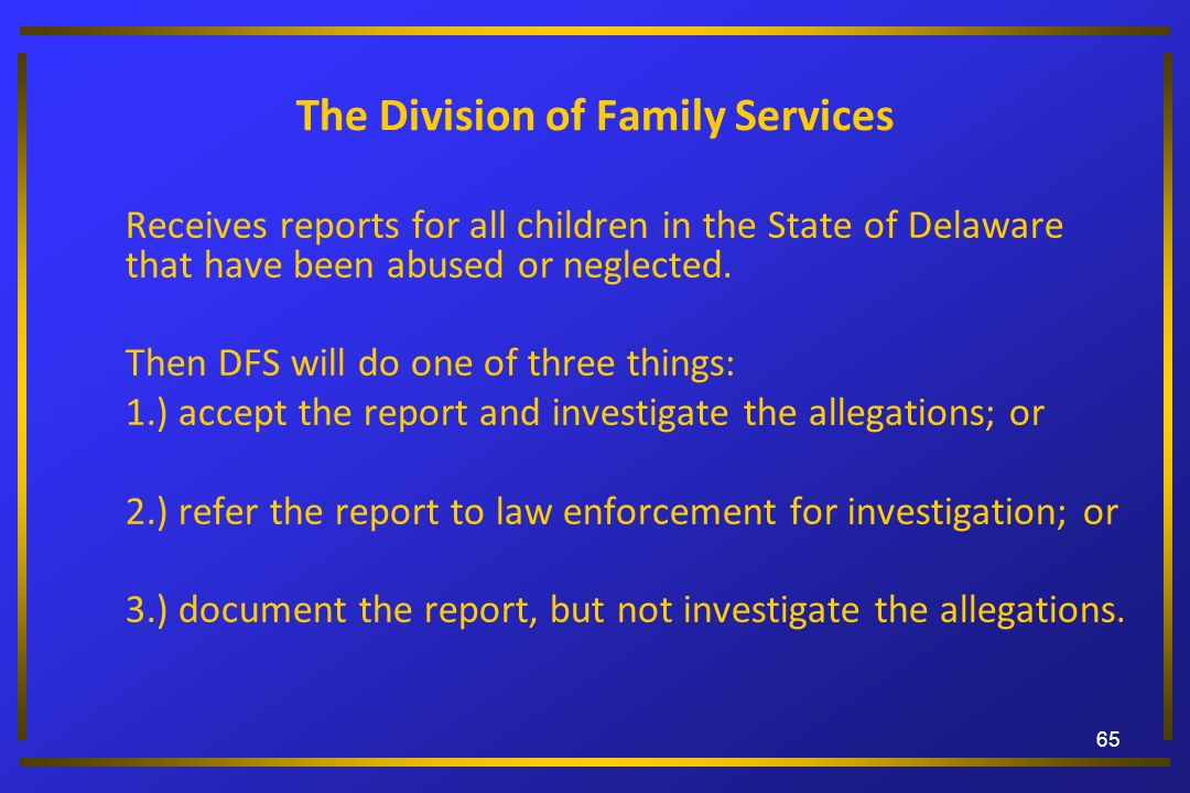 The Division of Family Services