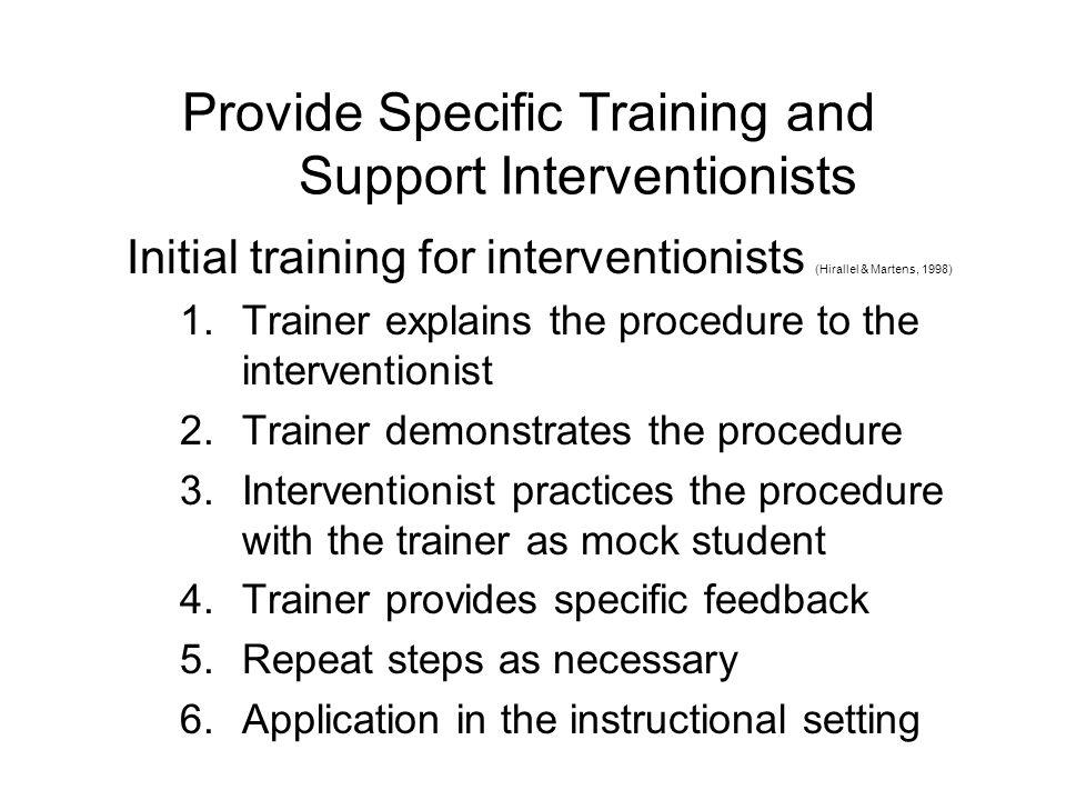 Provide Specific Training and Support Interventionists