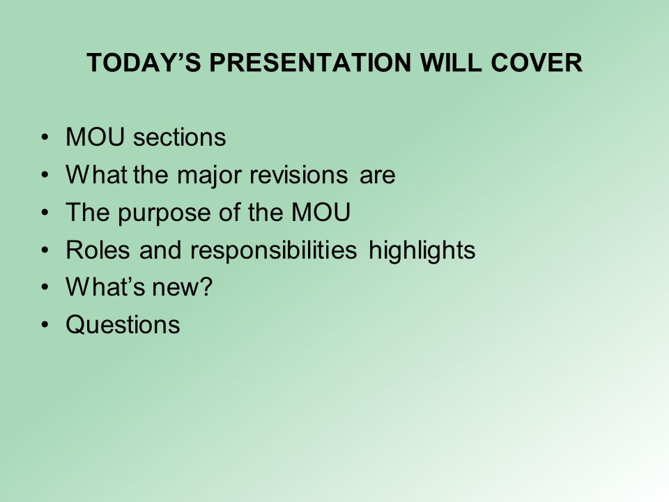 TODAY'S PRESENTATION WILL COVER