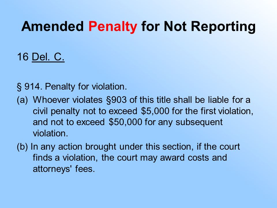 Amended Penalty for Not Reporting