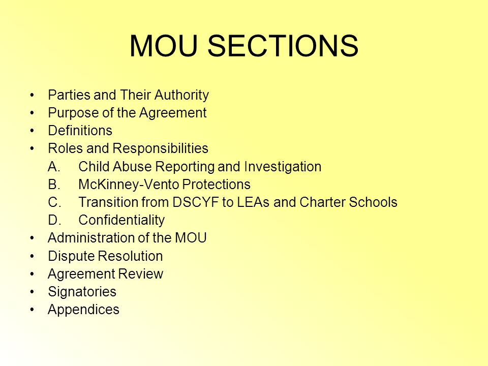 MOU SECTIONS Parties and Their Authority Purpose of the Agreement