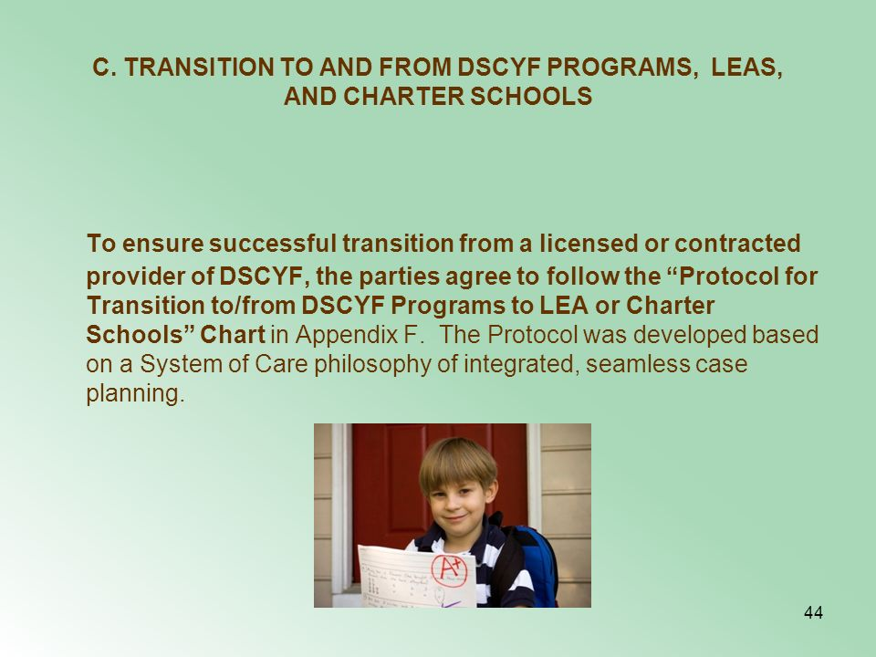 C. TRANSITION TO AND FROM DSCYF PROGRAMS, LEAS, AND CHARTER SCHOOLS