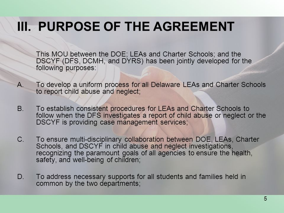 III. PURPOSE OF THE AGREEMENT