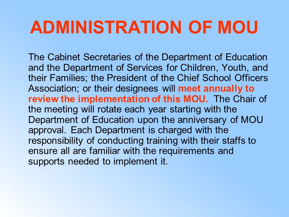 ADMINISTRATION OF MOU