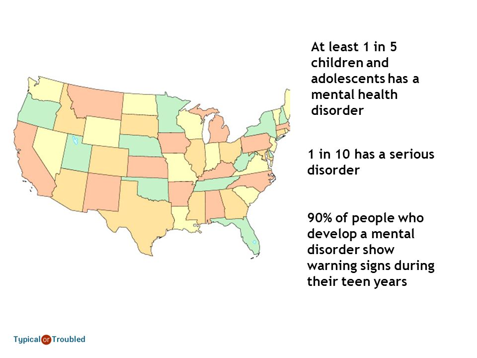 At least 1 in 5 children and adolescents has a mental health disorder
