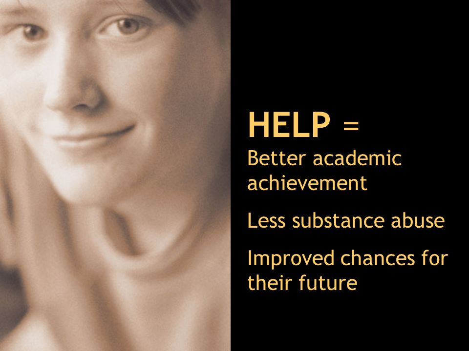 HELP = Better academic achievement