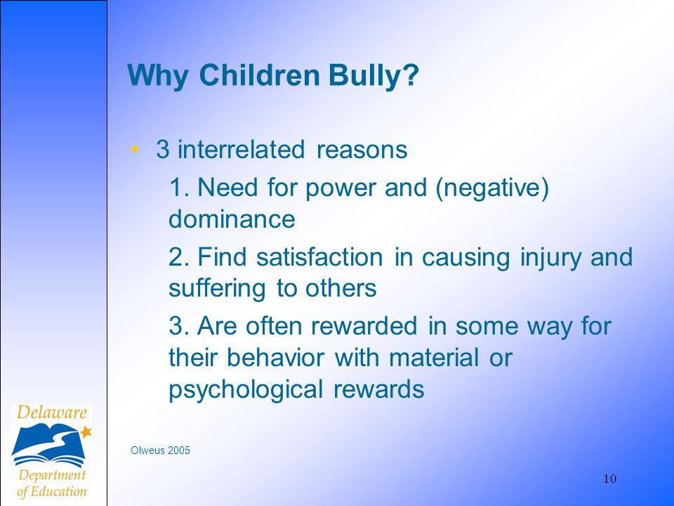 Why Children Bully 3 interrelated reasons