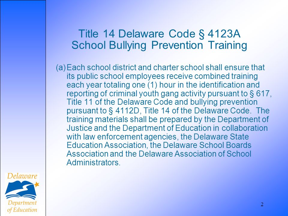 Title 14 Delaware Code § 4123A School Bullying Prevention Training