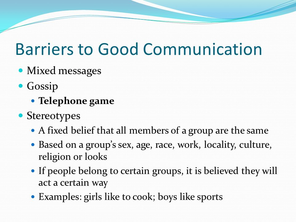 Barriers to Good Communication