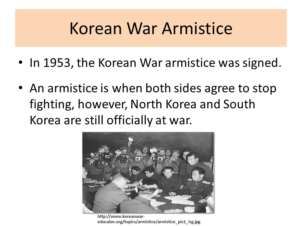 Korean War Armistice In 1953, the Korean War armistice was signed.