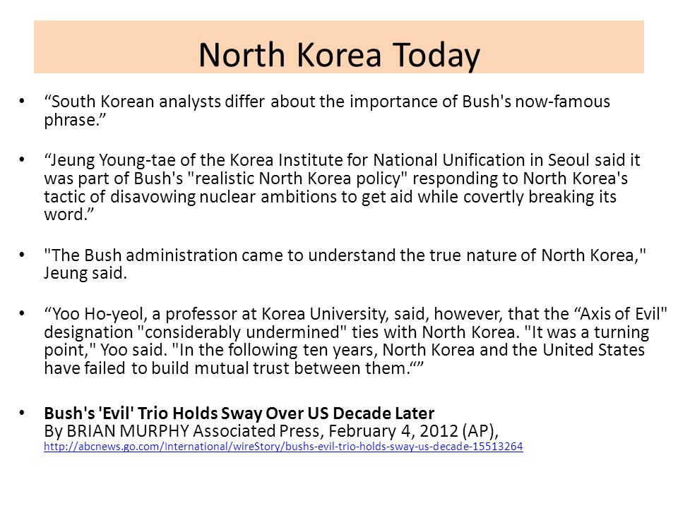 North Korea Today South Korean analysts differ about the importance of Bush s now-famous phrase.
