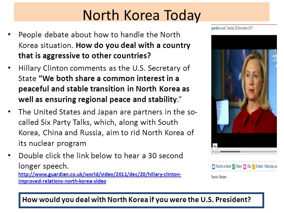 North Korea Today People debate about how to handle the North Korea situation. How do you deal with a country that is aggressive to other countries
