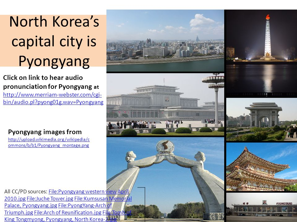 North Korea's capital city is Pyongyang