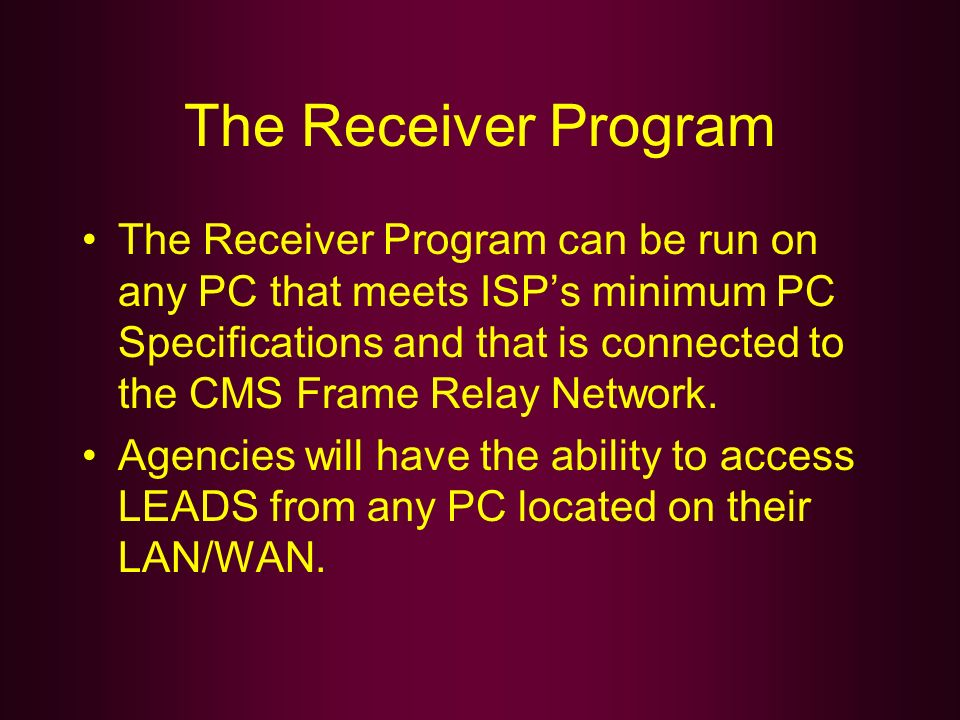 The Receiver Program
