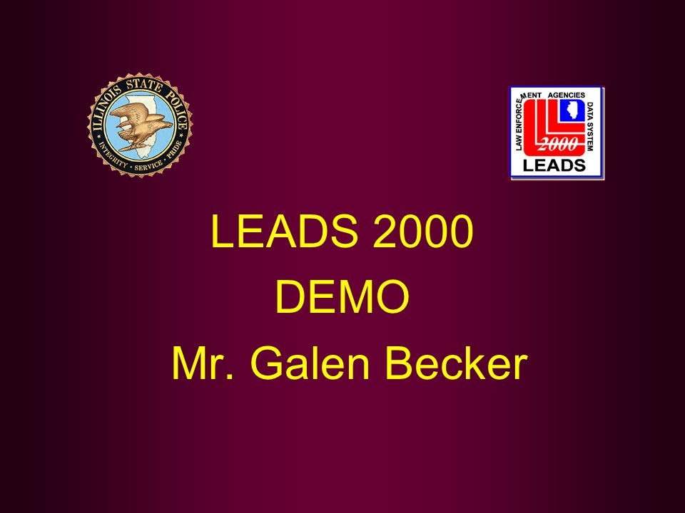 LEADS 2000 DEMO Mr. Galen Becker