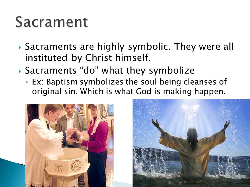 The Sacraments Religion Ppt Video Online Download
