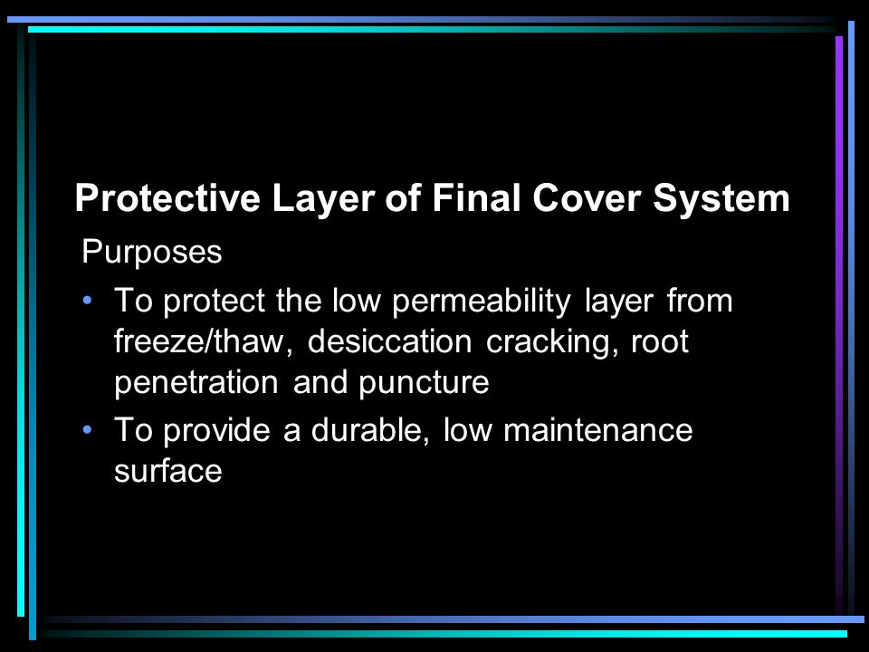 Protective Layer of Final Cover System