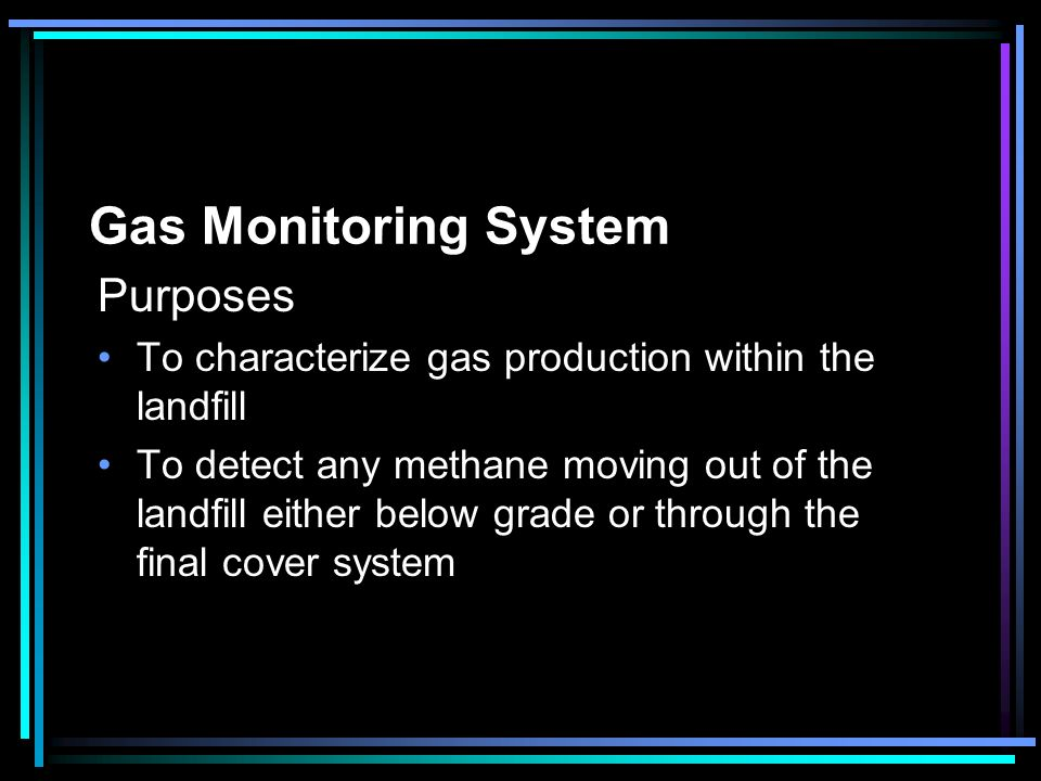 Gas Monitoring System Purposes