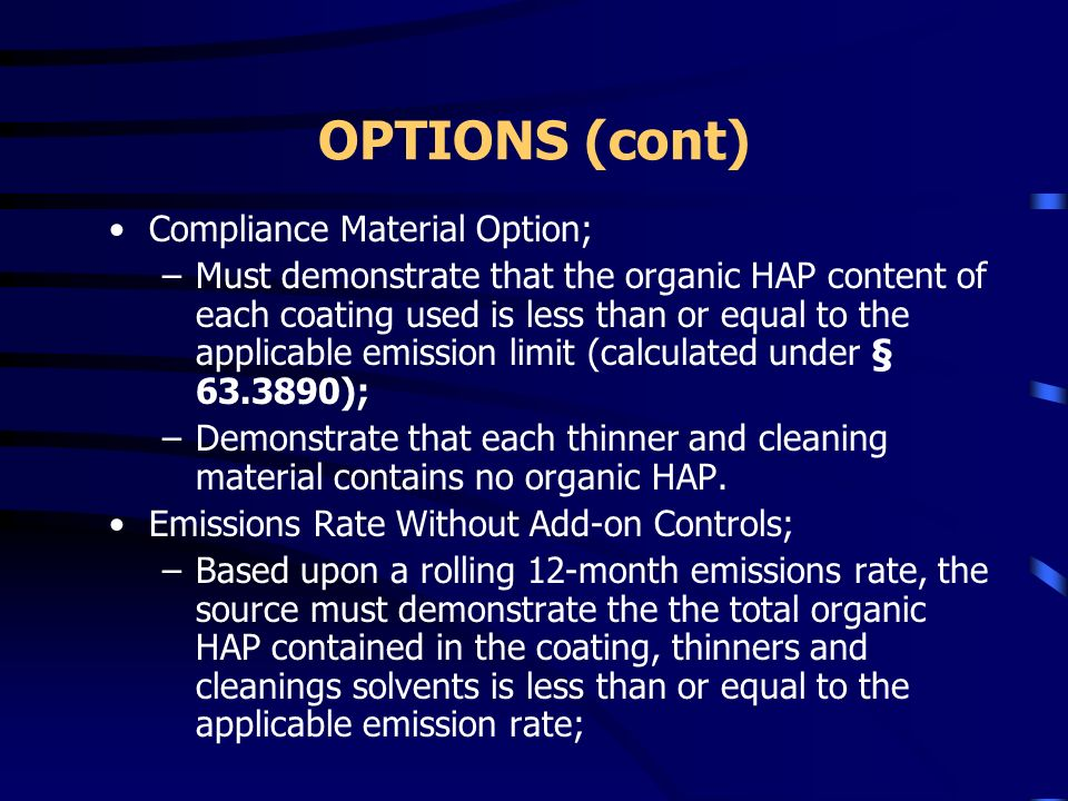 OPTIONS (cont) Compliance Material Option;