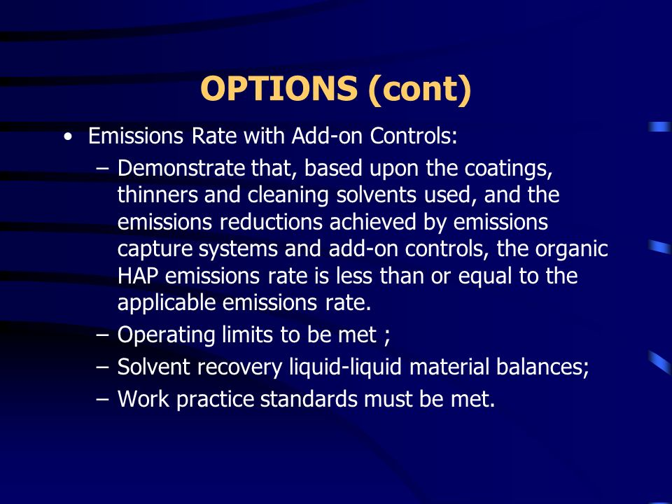 OPTIONS (cont) Emissions Rate with Add-on Controls:
