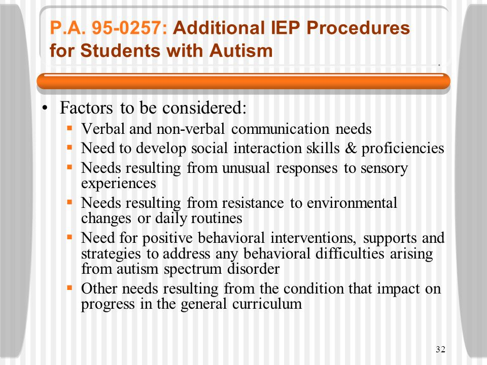 P.A. 95-0257: Additional IEP Procedures for Students with Autism