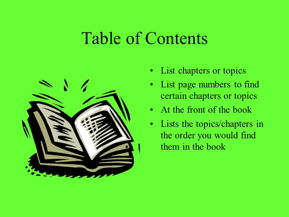 Table of Contents List chapters or topics