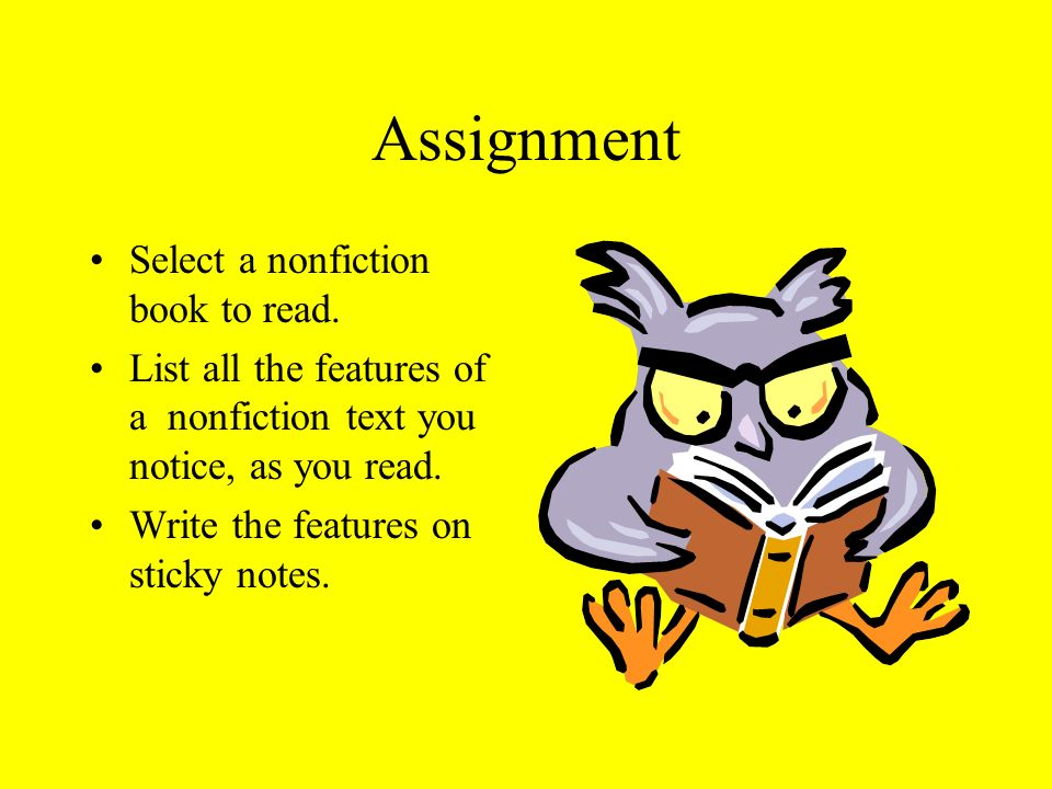 Assignment Select a nonfiction book to read.