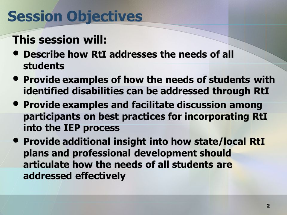 Session Objectives This session will:
