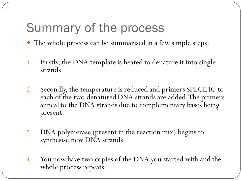 Summary of the process The whole process can be summarised in a few simple steps: