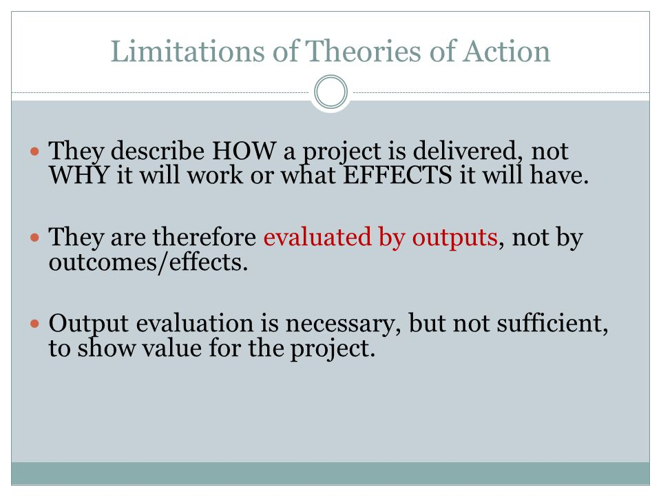 Limitations of Theories of Action
