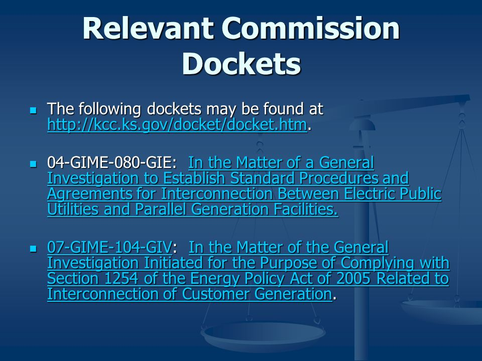 Relevant Commission Dockets