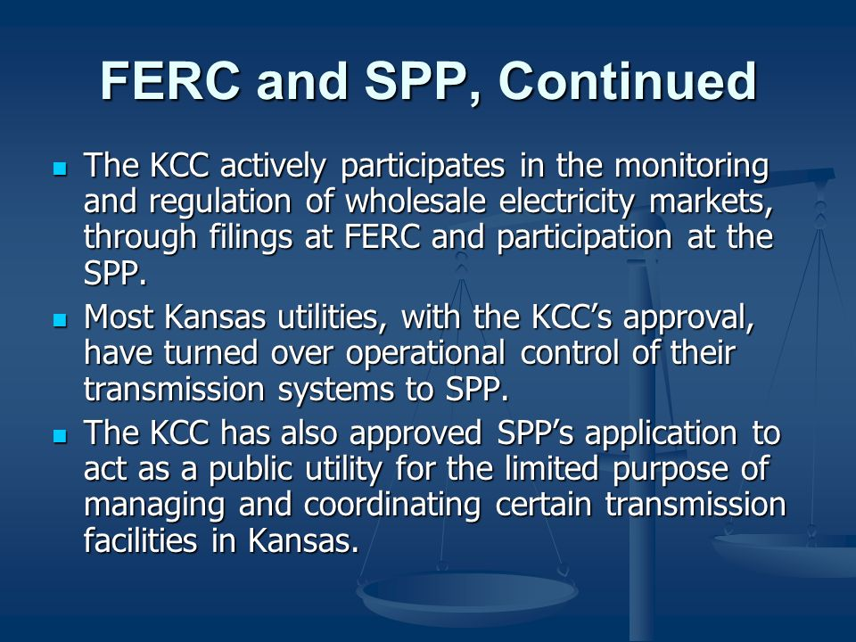 FERC and SPP, Continued