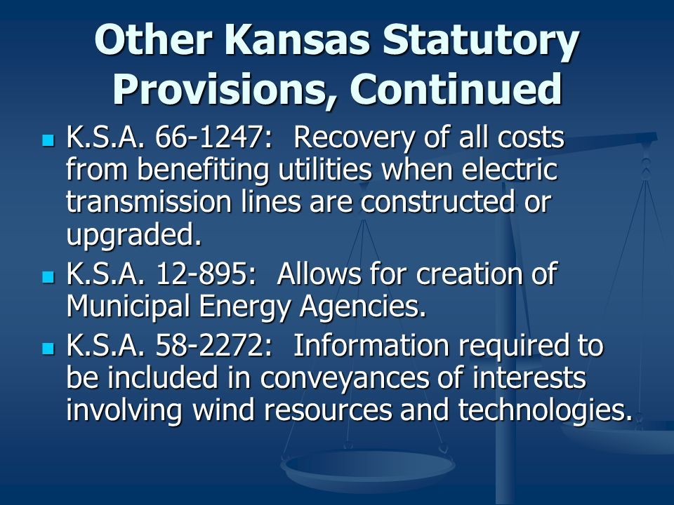 Other Kansas Statutory Provisions, Continued