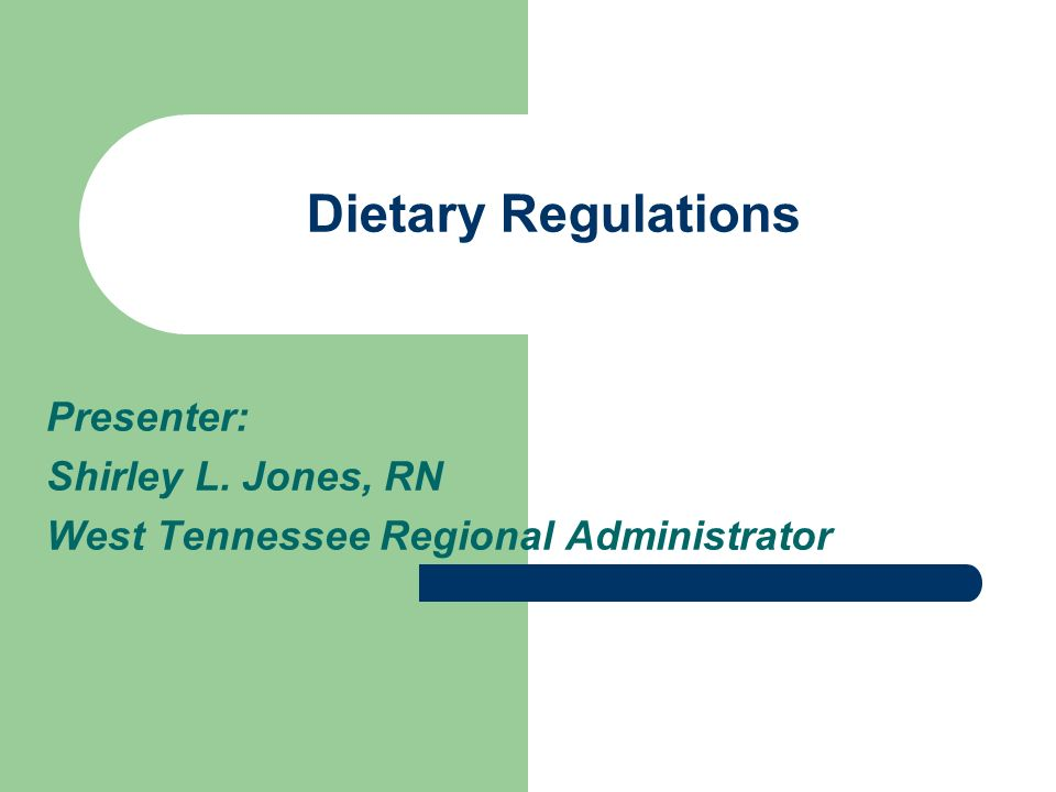 Presenter: Shirley L. Jones, RN West Tennessee Regional Administrator
