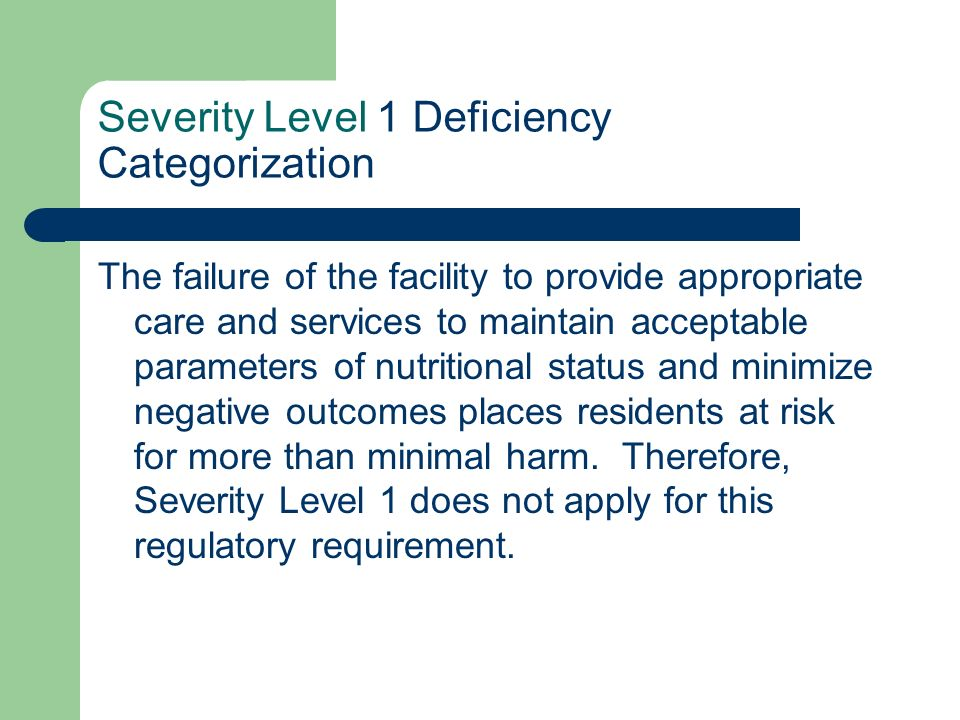 Severity Level 1 Deficiency Categorization