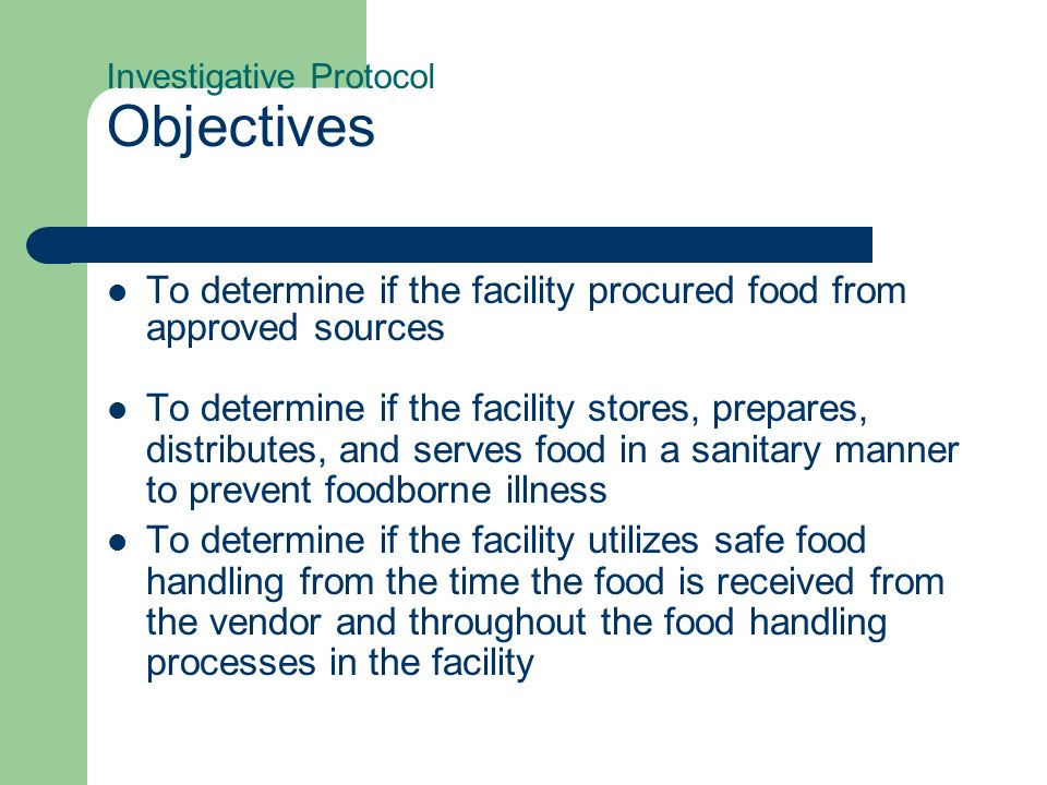 Investigative Protocol Objectives