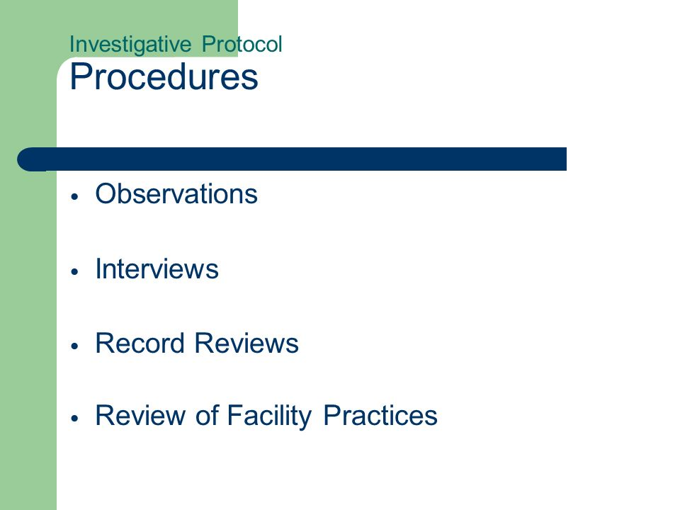 Investigative Protocol Procedures