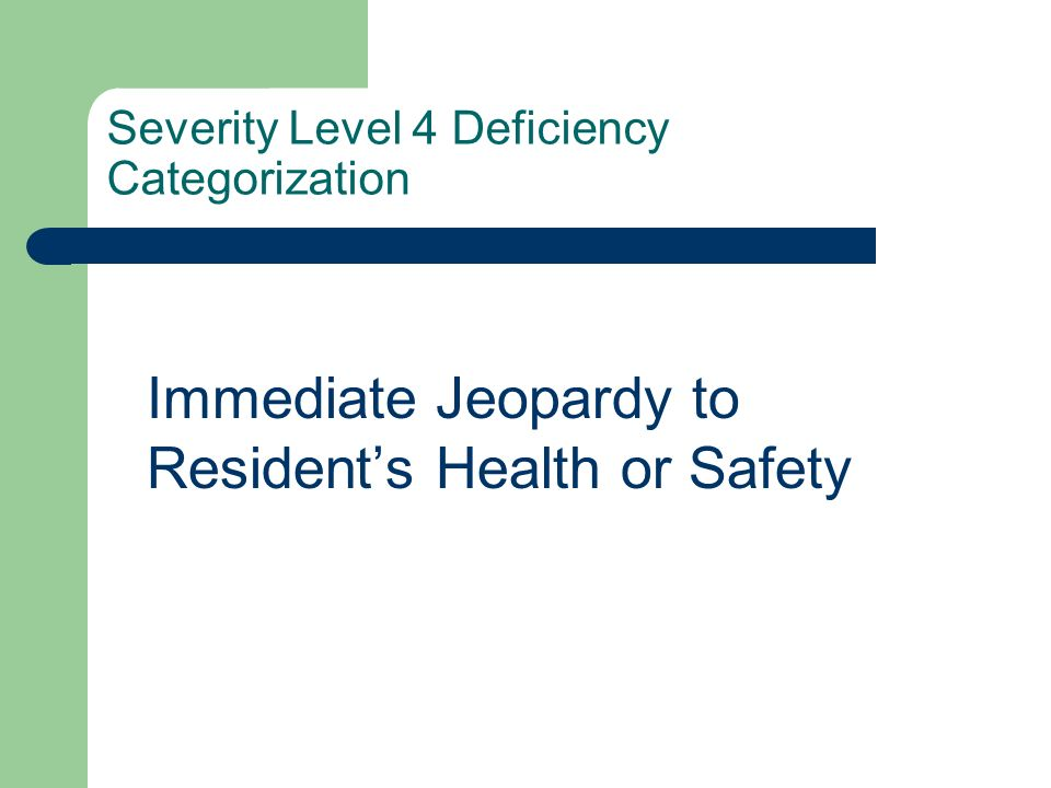 Severity Level 4 Deficiency Categorization