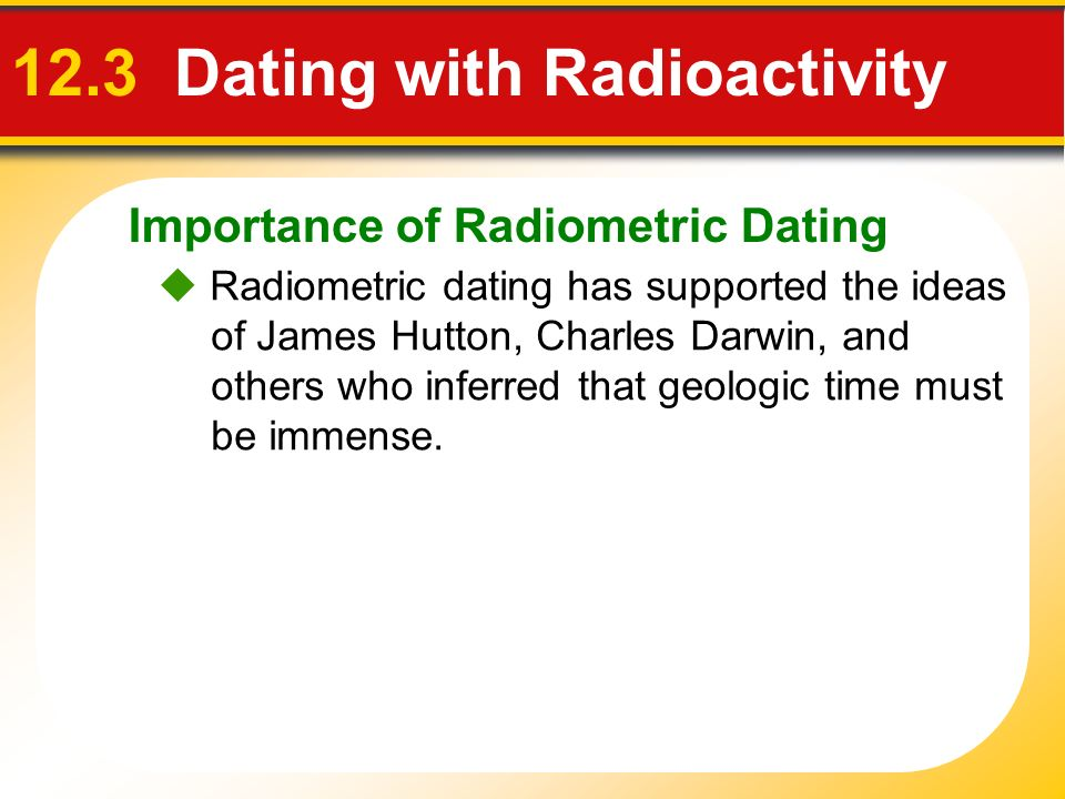 Section 12.3 dating with radioactivity answers windows 8 store apps not updating