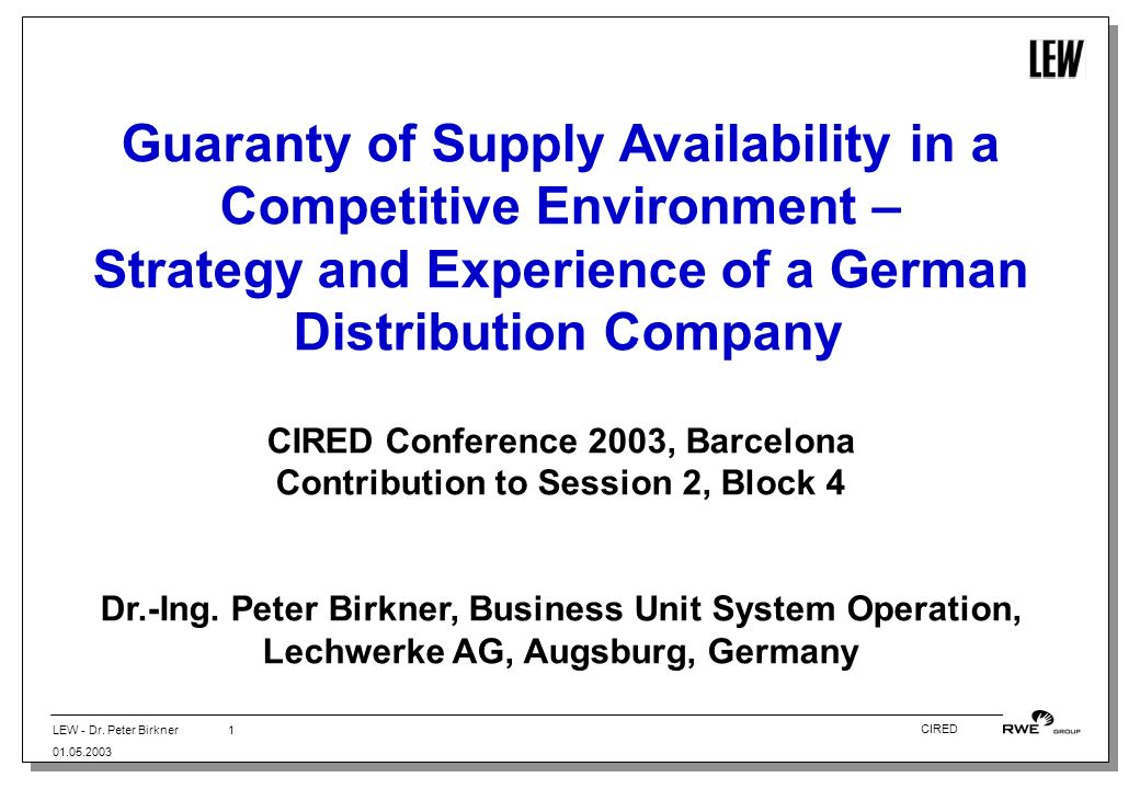 Guaranty of Supply Availability in a Competitive Environment –