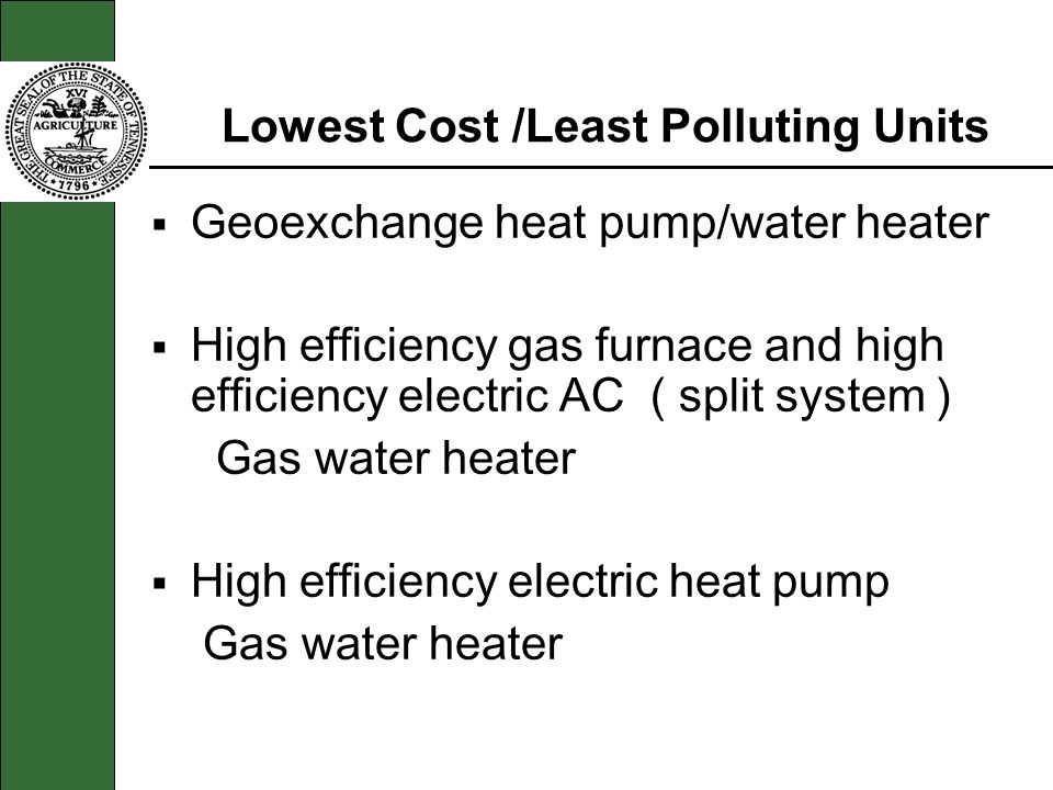 Lowest Cost /Least Polluting Units