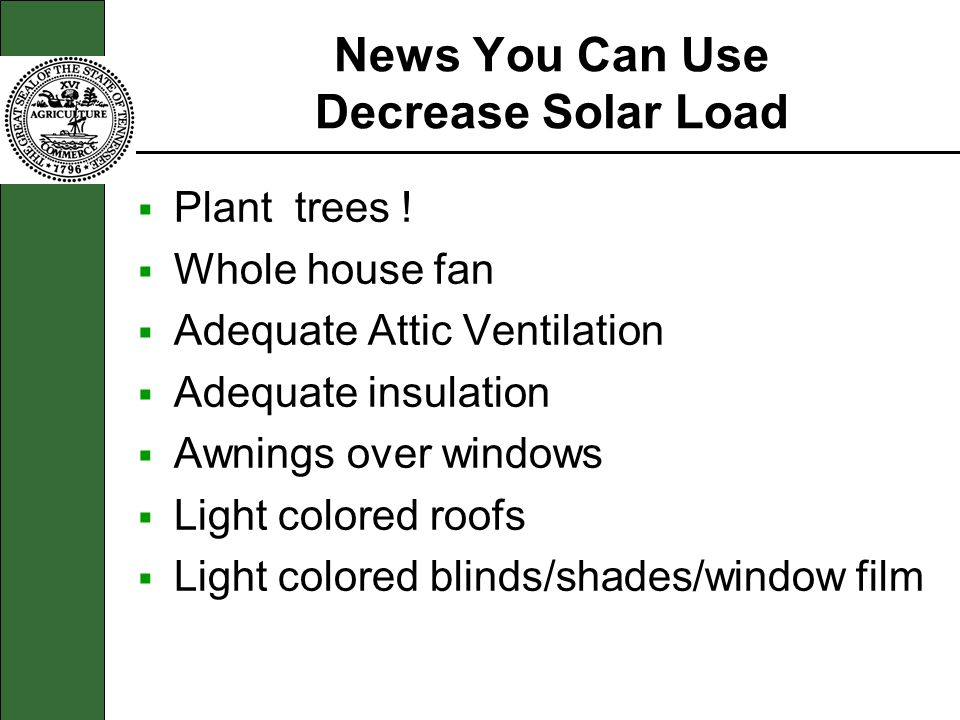 News You Can Use Decrease Solar Load