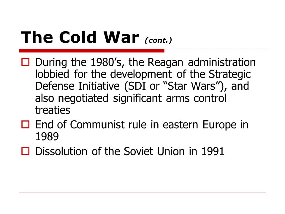 The Cold War (cont.)