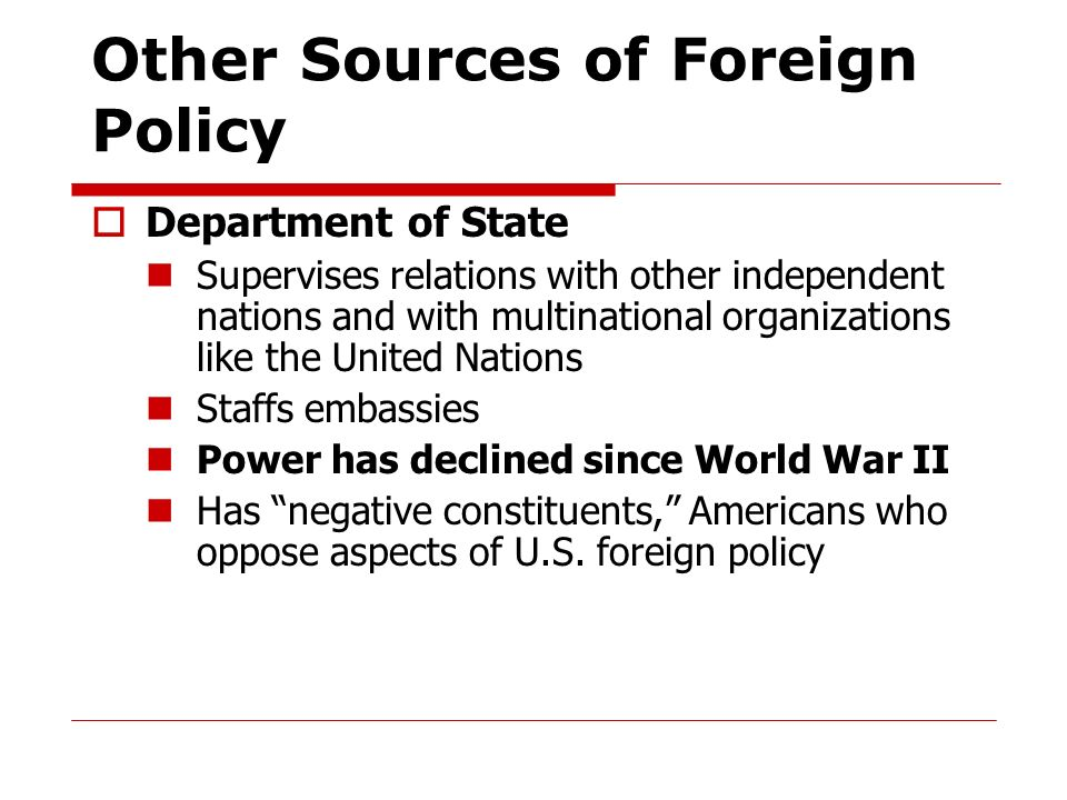 Other Sources of Foreign Policy