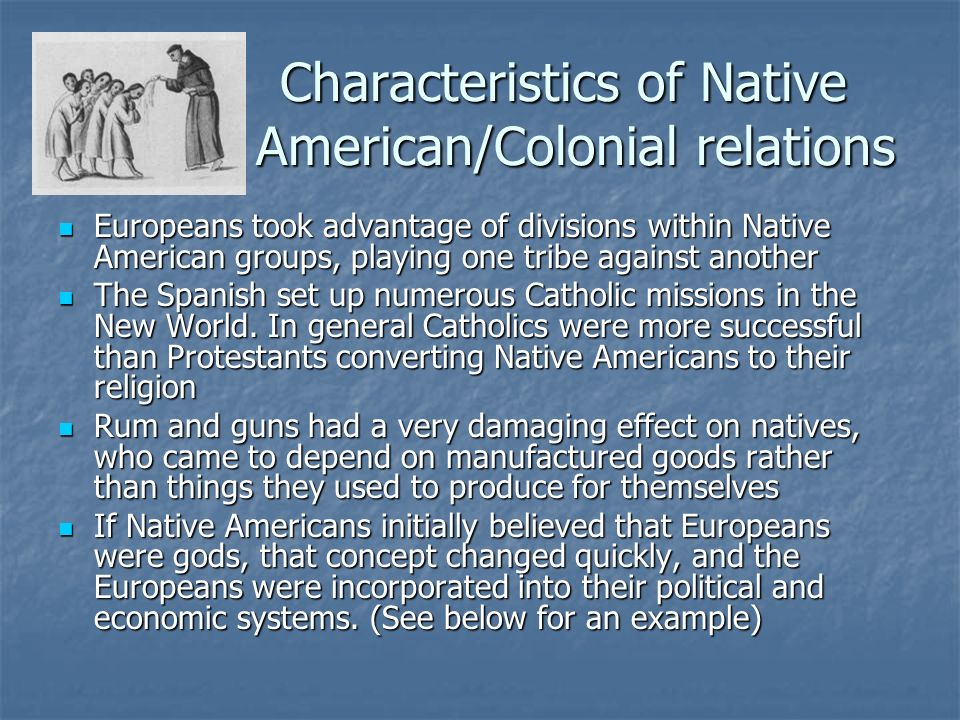 Characteristics of Native American/Colonial relations