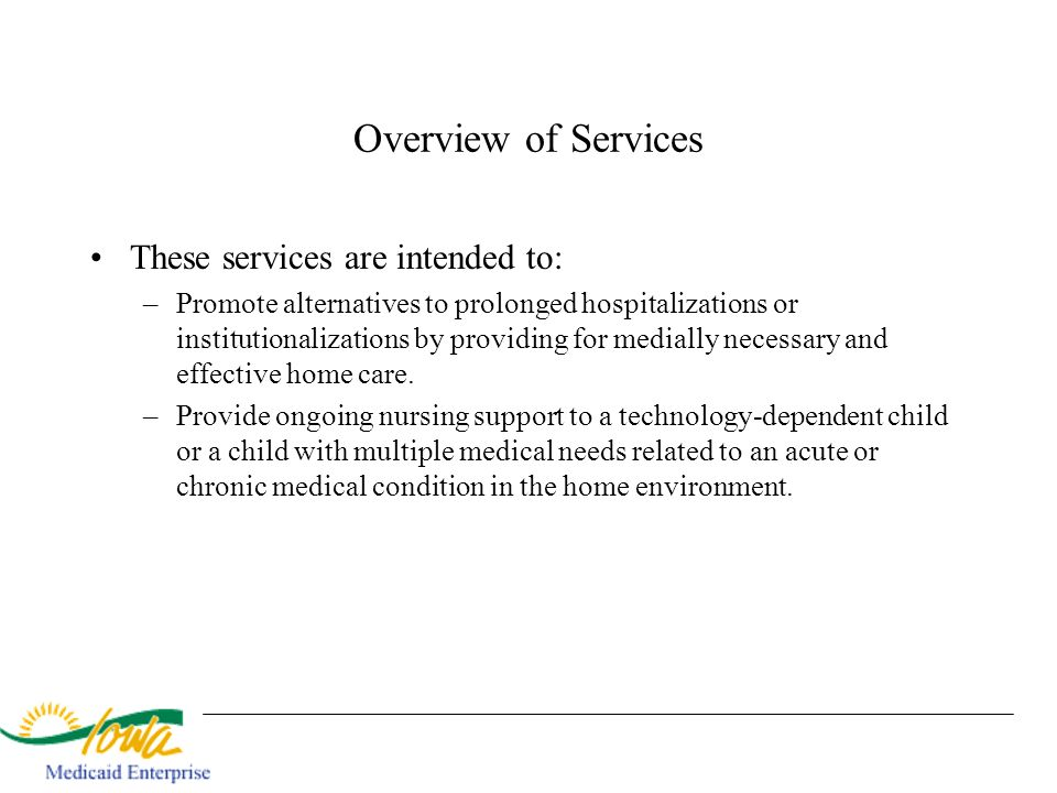 Overview of Services These services are intended to: