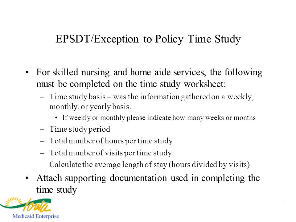 EPSDT/Exception to Policy Time Study