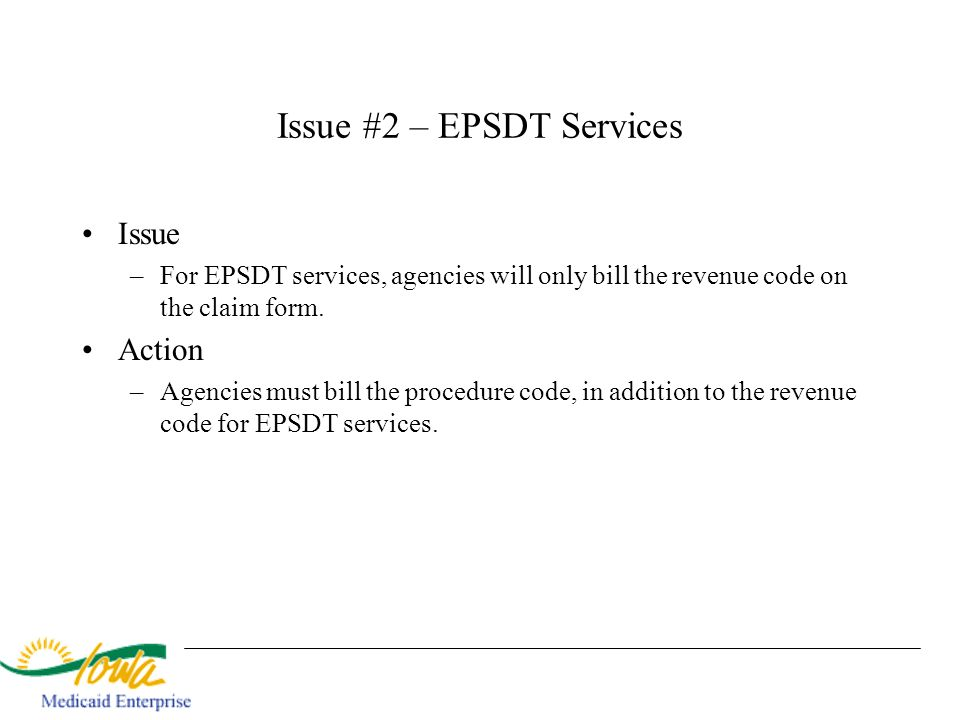 Issue #2 – EPSDT Services