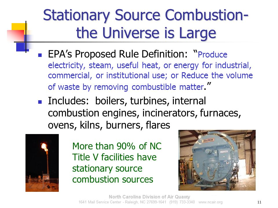 Stationary Source Combustion- the Universe is Large